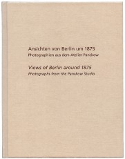 Views of Berlin around 1875 | Photographs from the Panckow Studio